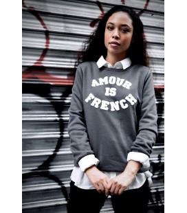 Sweat AMOUR IS FRENCH - GRIS FONCE