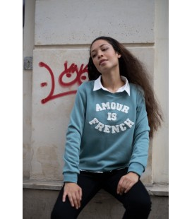 Sweat AMOUR IS FRENCHC - VERT FONCE/BLANC